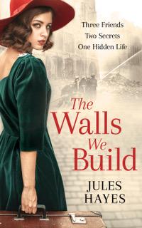 Jules Hayes_TheWallsWeBuild_Ebook Cover